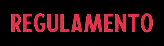 a palavra regulamento aparece em letras grandes e vermelhas