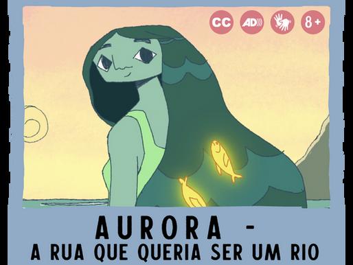 Aurora - A rua que queria ser um rio