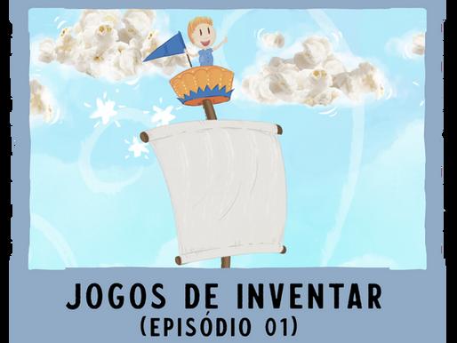 Jogos de Inventar – ep01