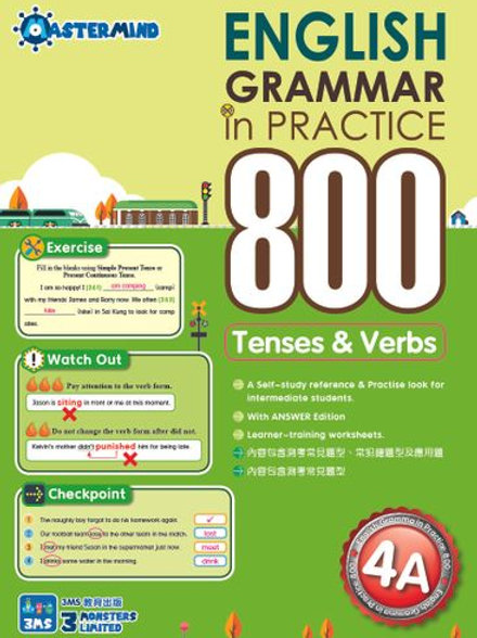P4 English Grammar in Practice 800 Tenses & Verbs