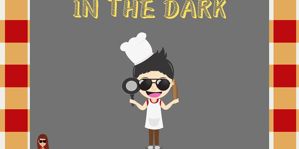 Cooking in the Dark 1012