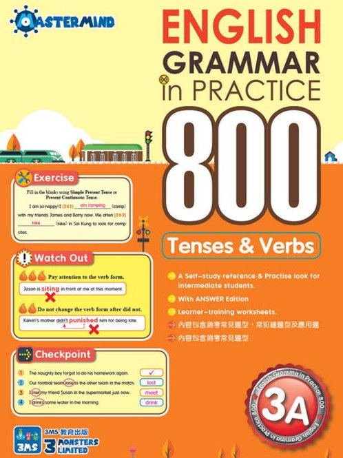 P3 English Grammar in Practice 800 Tenses & Verbs