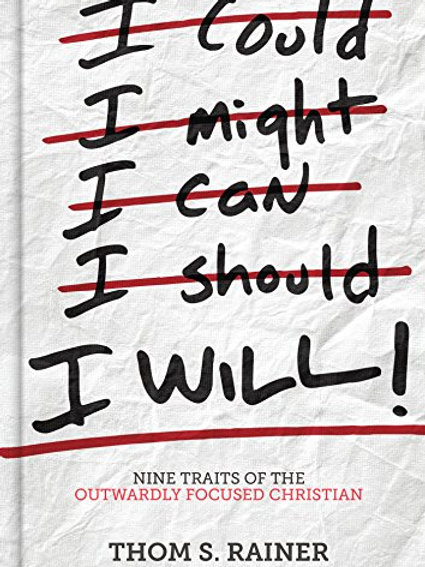 I Might, I Can, I Should, I Will! 9 Traits Of The Outwardly Focused Christian