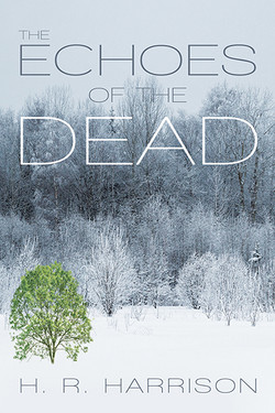 The Echoes of the Dead