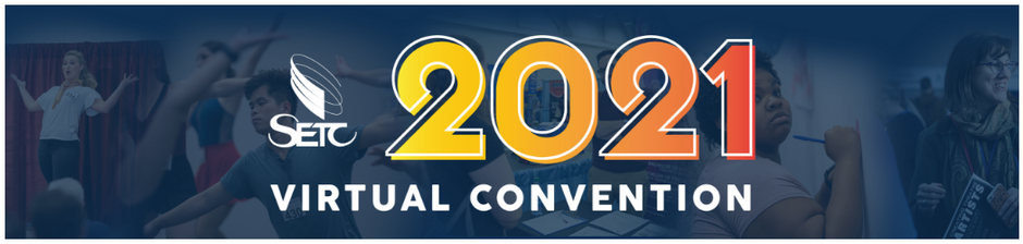 SETC 2021 Virtual Convention Panel Discussion March 3 - 7
