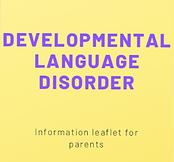 developmental language disorder leaflet