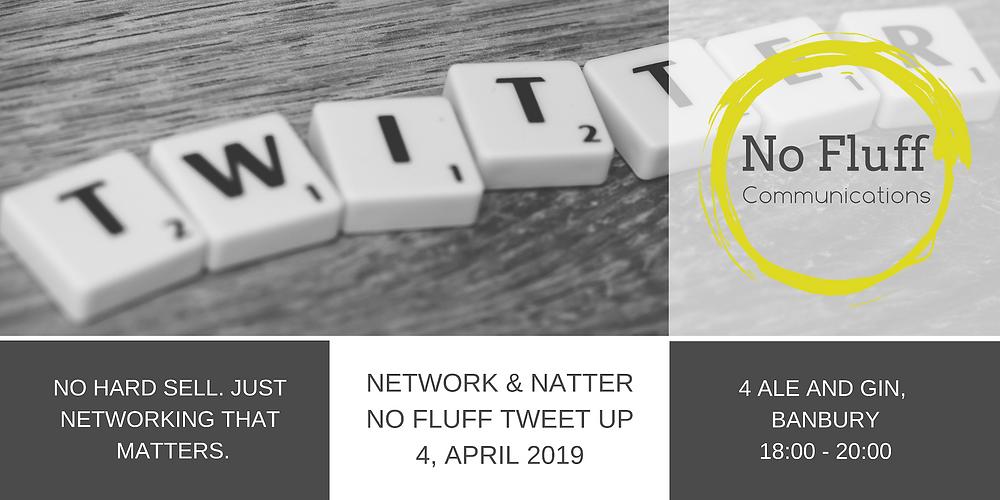 Network & Natter #NoFluffTweetUp