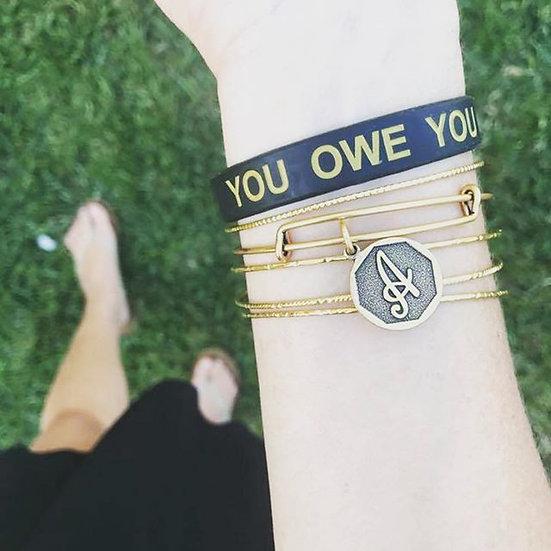 You Owe You Bracelet