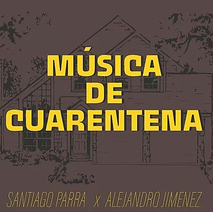 Música de cuarentena