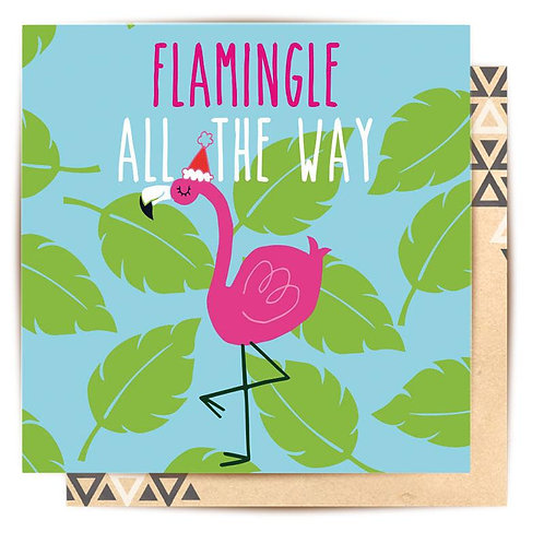 Greeting Card Flamingle All The Way