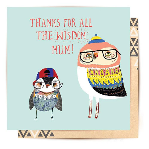 Greeting Card Thanks For All The Wisdom Mum