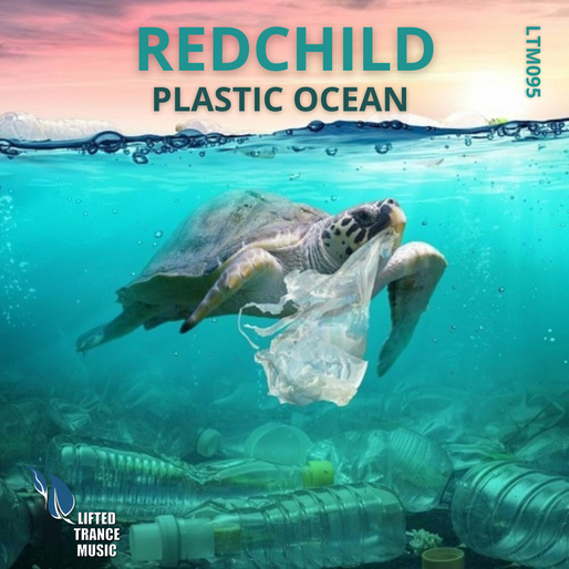 Redchild - Plastic Ocean