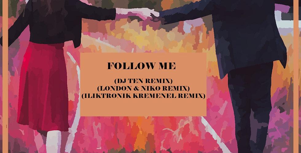 IanT & Joyline Snow - Follow Me (London & Niko Remix)