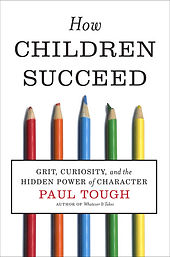 P. Tough How Children Succeed.jpg