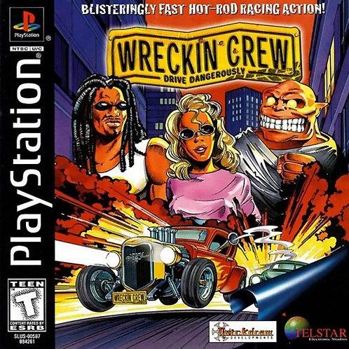 Wreckin Crew - Drive Dangerously