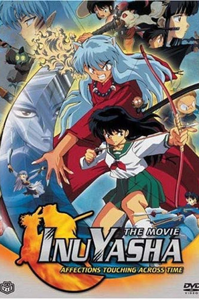 InuYasha - The Movie: Affections Touching Across Time