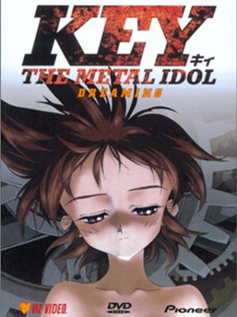 Key: The Metal Idol - Dreaming