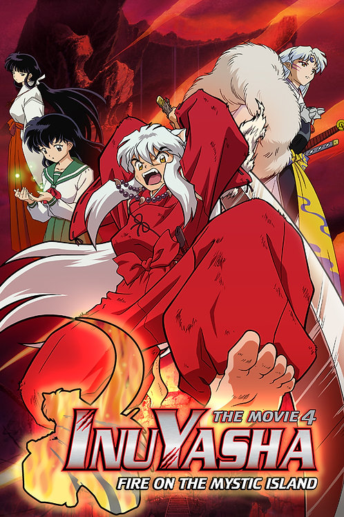 InuYasha - The Movie 4: Fire on the Mystic Island