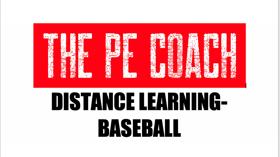 Distance Learning- Baseball