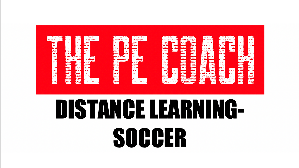 Distance Learning- Soccer