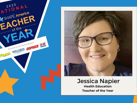 Interview- SHAPE 2020 National Health Teacher of the Year Jessica Napier