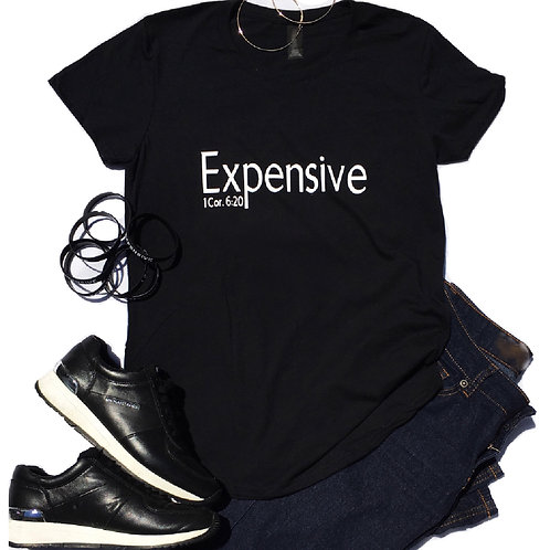 """""""Expensive"""" T-Shirt"""