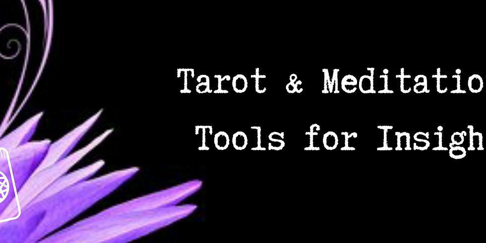 Tarot & Meditation: Tools For Insight (sliding scale)