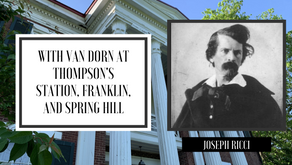 With Van Dorn at Thompson's Station, Franklin, and Spring Hill