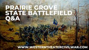 Prairie Grove Battlefield State Park-Q&A