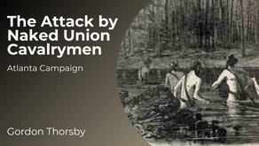 The Attack by Naked Union Cavalrymen