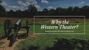 Why the Western Theater?