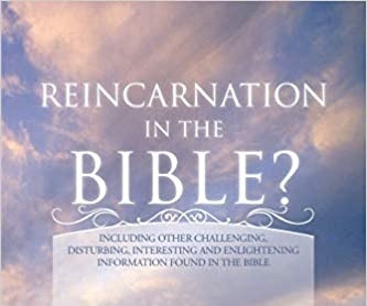 What Does the Bible Say about Reincarnation?