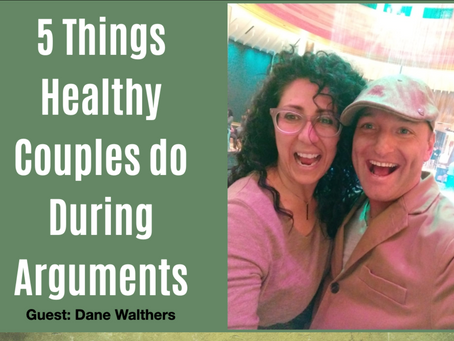 5 Things Healthy Couples do During Arguments