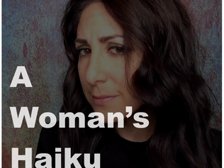 A Woman's Haiku