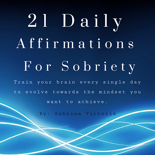 21 Daily Affirmations For Sobriety