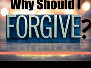 Why Should I Forgive