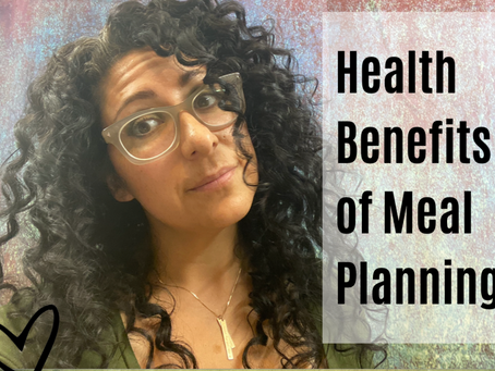 Health Benefits of Meal Planning
