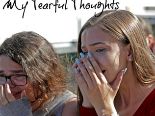 Tragedy Has Hit - My Tearful Thoughts