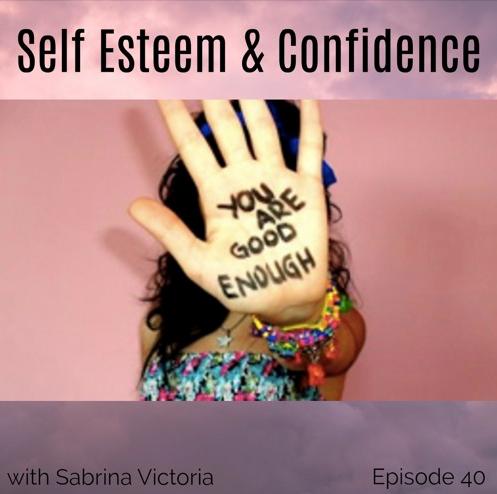 self esteem blog with sabrina victoria