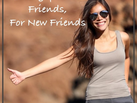 Leaving Your Old Friends, For New Friends