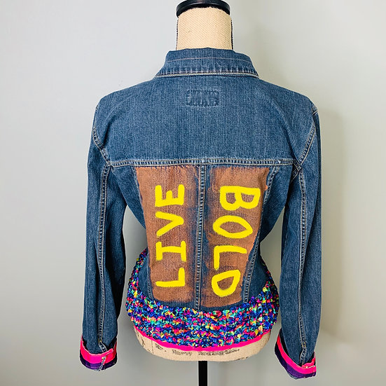 Upcycled Live Bold and Have Love Jean Jacket