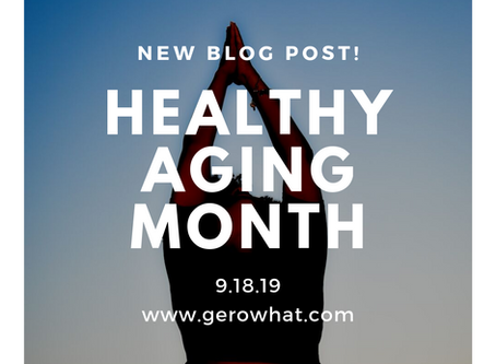 Healthy Aging Month!