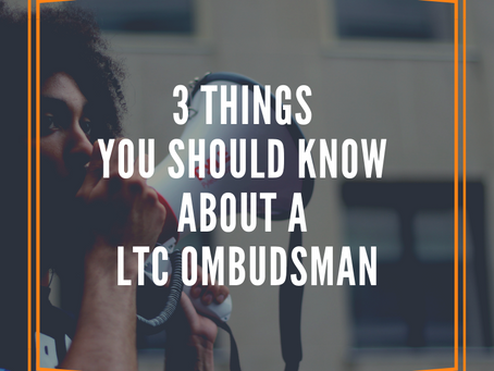 3 Things to Know About a LTC Ombudsman