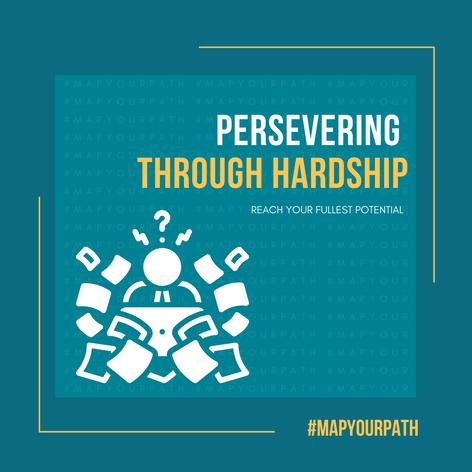 Persevering Through Hardship