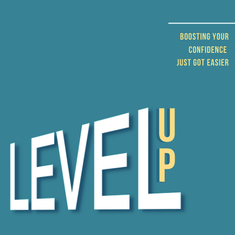 Level Up: Boosting Your Confidence Just Got Easier