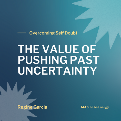 The Value of Pushing Past Uncertainty