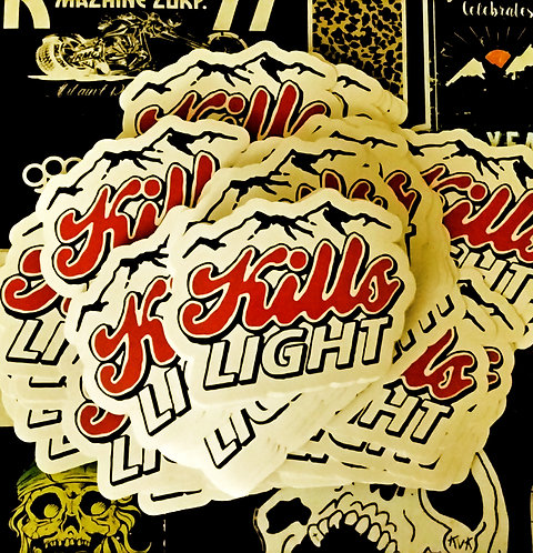 KILLS LIGHT Sticker