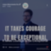 It takes courage to be exceptional - Jus