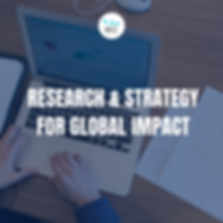 Research and Strategy for Global Impact