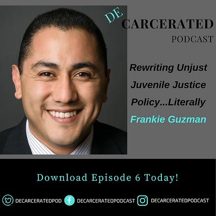Franki Guzman: Rewriting Unjust Juvenile Justice Poilcy